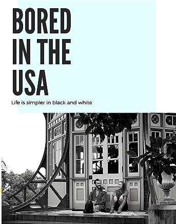 Bored in the U.S.A.