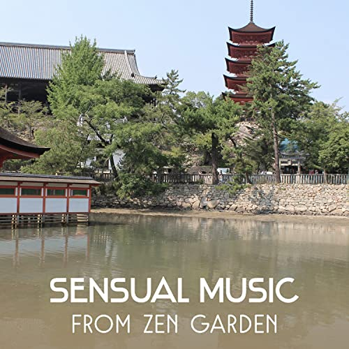 Sensual Music from Zen Garden - Collection of 111 Tracks for ...