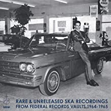 Rare & Unreleased Ska Recordings from Federal Records Vaults 1964-1965