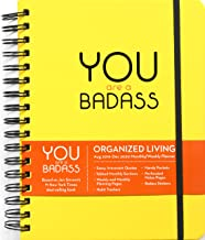 You are a Badass 2019-2020 17-Month Monthly/Weekly Organised Living Diary Planner