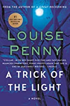 A Trick of the Light: A Chief Inspector Gamache Novel (A Chief Inspector Gamache Mystery Book 7)