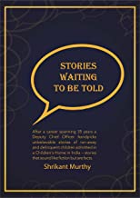 Stories Waiting To Be Told