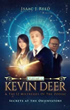 Kevin Deer & the 12 Mistresses of the Zodiac: Secrets at the Observatory