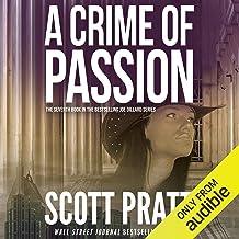 A Crime of Passion: Joe Dillard, Book 7