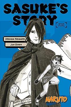Naruto: Sasuke's Story--Star Pupil (Naruto Novels)