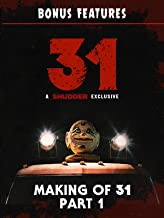 Making of '31' Chapter 1