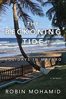 The Beckoning Tide: Holidays in Mayaro: A Memoir