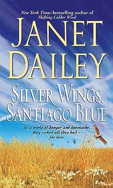 Silver Wings, Santiago Blue