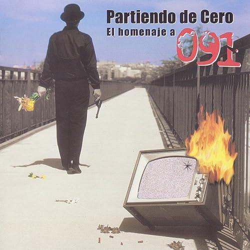 Partiendo de Cero. El Homenaje a 091 de Various artists en Amazon Music - Amazon.es