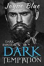 Dark Temptation (Dark Saints MC Book 2)