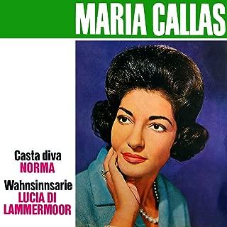 Bellini: Casta Diva - Donizetti: Lucia di Lammermoor