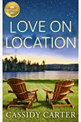 Love on Location (Cabins in the Pines) Kindle Edition