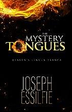 The Mystery of Tongues: Heaven's LIngua Franca