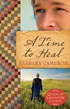 A Time to Heal (Quilts of Lancaster County Book 2)