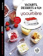 Yaourts, desserts & cie avec la yaourtière Multi délices (Les petits Moulinex/Seb)