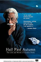Half Past Autumn - The Life and Works of Gordon Parks