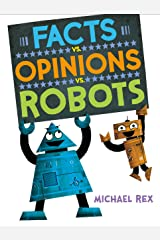 Facts vs. Opinions vs. Robots Kindle Edition