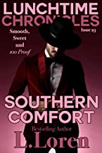 Lunchtime Chronicles: Southern Comfort