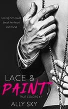 Lace and Paint: A Billionaire Romance (True Colors Book 1)