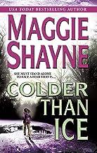 Colder Than Ice (Mordecai Young Series, Book 2)
