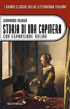 Storia di una capinera. Con espansione online (annotato) (I Grandi Classici della Letteratura Italiana Vol. 26)