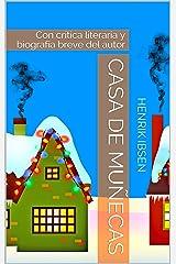 Casa de Muñecas: Con crítica literaria y biografía breve del autor (Spanish Edition) Kindle Edition