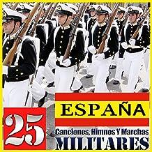 España. 25 Canciones, Himnos y Marchas Militares
