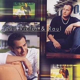 João Victor & Raul Vol. 3 Mit Music Unlimited anhören