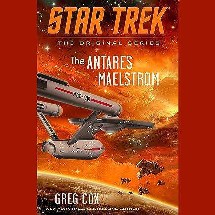The Antares Maelstrom: Star Trek: The Original Series