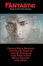 Fantastic Stories of the Imagination People of Color Flash Anthology (English Edition)