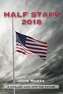 Half Staff 2018: A Chilling Look into the Future