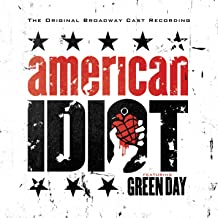 American Idiot - The Original Broadway Cast Recording Featuring Green Day [Explicit]