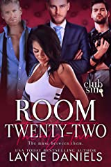 Room Twenty-Two: The Muse Between Them: Club Sin Kindle Edition