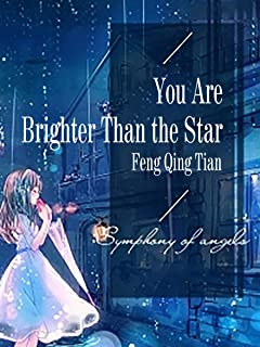You Are Brighter Than the Star: Volume 7 (English Edition)