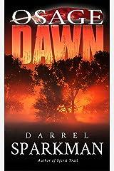 Osage Dawn Kindle Edition