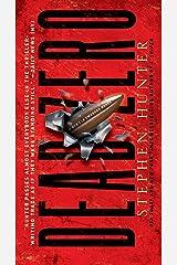 Dead Zero: A Bob Lee Swagger Novel (Bob Lee Swagger Novels Book 7) Kindle Edition