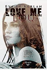Love me Lou Format Kindle