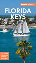 Fodor's In Focus Florida Keys: with Key West, Marathon and Key Largo (Full-color Travel Guide)