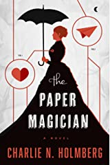 The Paper Magician (The Paper Magician Series, Book 1) Kindle Edition