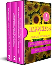 Happiness: Emotional Intelligence and Happiness (Happiness, Emotional Intelligence, EQ, Influence, Mindset, Habits - 3 Book Bundle 1)