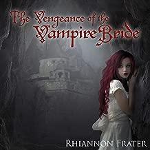 The Vengeance of the Vampire Bride