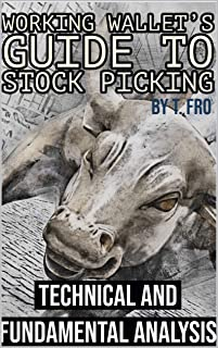 Working Wallet's Guide to Stock Picking: Technical and Fundamental Analysis
