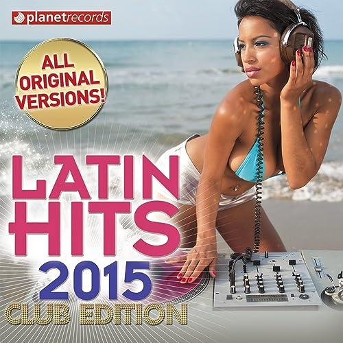 Latin Hits 2015 Club Reggaeton