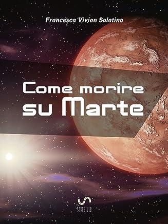 Come morire su Marte