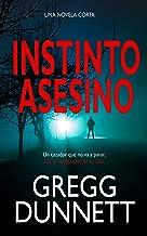 Instinto Asesino (Spanish Edition)
