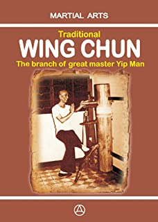 Traditional Wing Chun - The Branch of Great Master Yip Man (English Edition)