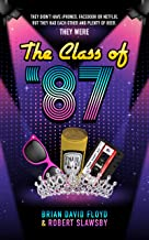 The Class of '87