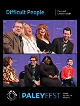 Difficult People: Cast and Creators PaleyFest