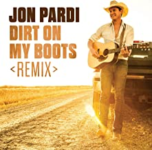Dirt On My Boots (Remix)