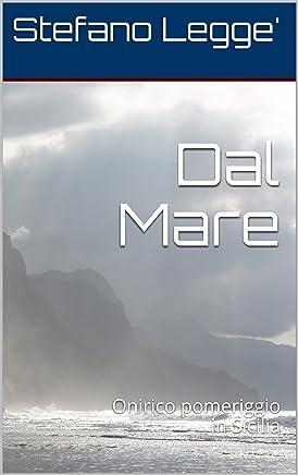 Dal Mare: Dentro la grotta con Lei